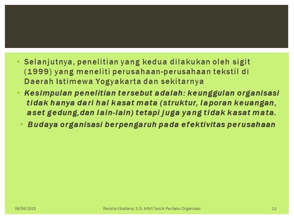 Selanjutnya, penelitian yang kedua dilakukan oleh sigit (1999) yang meneliti perusahaan-perusahaan tekstil di Daerah Istimewa Yogyakarta dan sekitarny