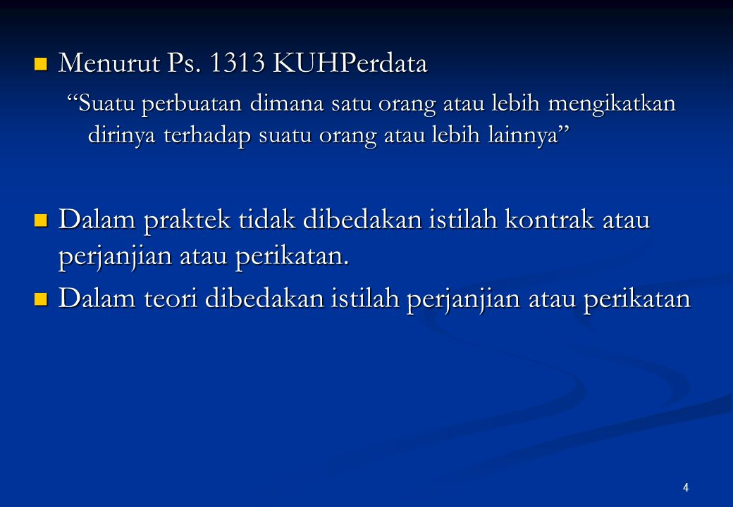 4 Menurut Ps.1313 KUHPerdata Menurut Ps.