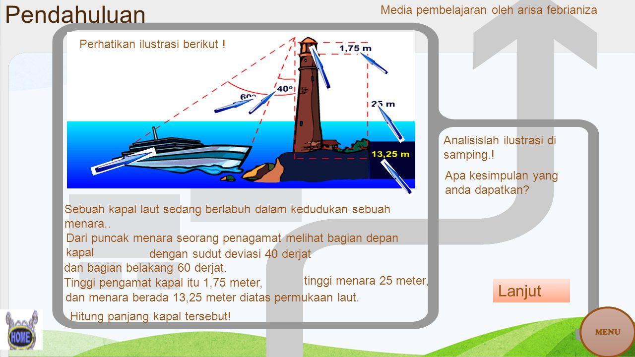 Dari gambar di samping, dapat kita jelaskan bahwa AB adalah panjang kapal yang harus kita temukan.