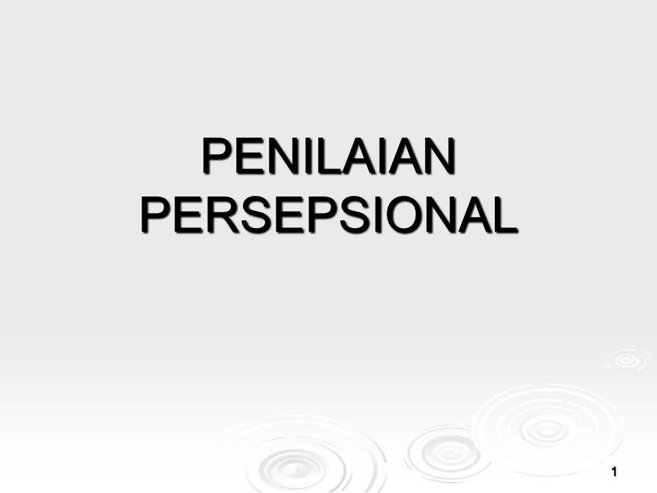 PENILAIAN PERSEPSIONAL 1