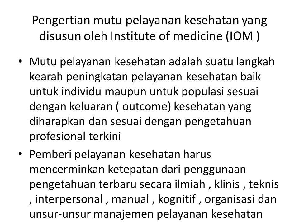 5.Dimensi Kesinambungan Dimensi kesinambungan layanan kesehatan artinya pasien harus dapat dilayani sesuai dengan kebutuhannya, termasuk rujukan jika diperlukan tanpa mengulangi prosedur diagnosis dan terapi yang tidak perlu.