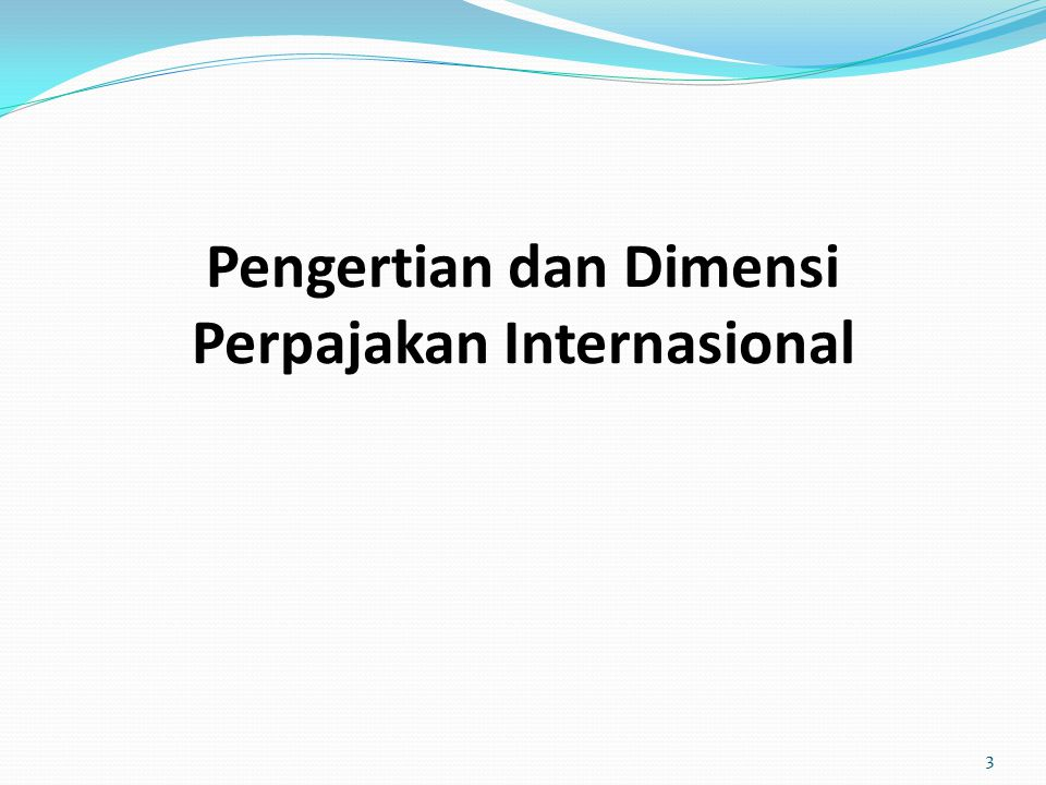Pengertian Perpajakan Internasional IBFD International Tax Glossary 5 th Ed.