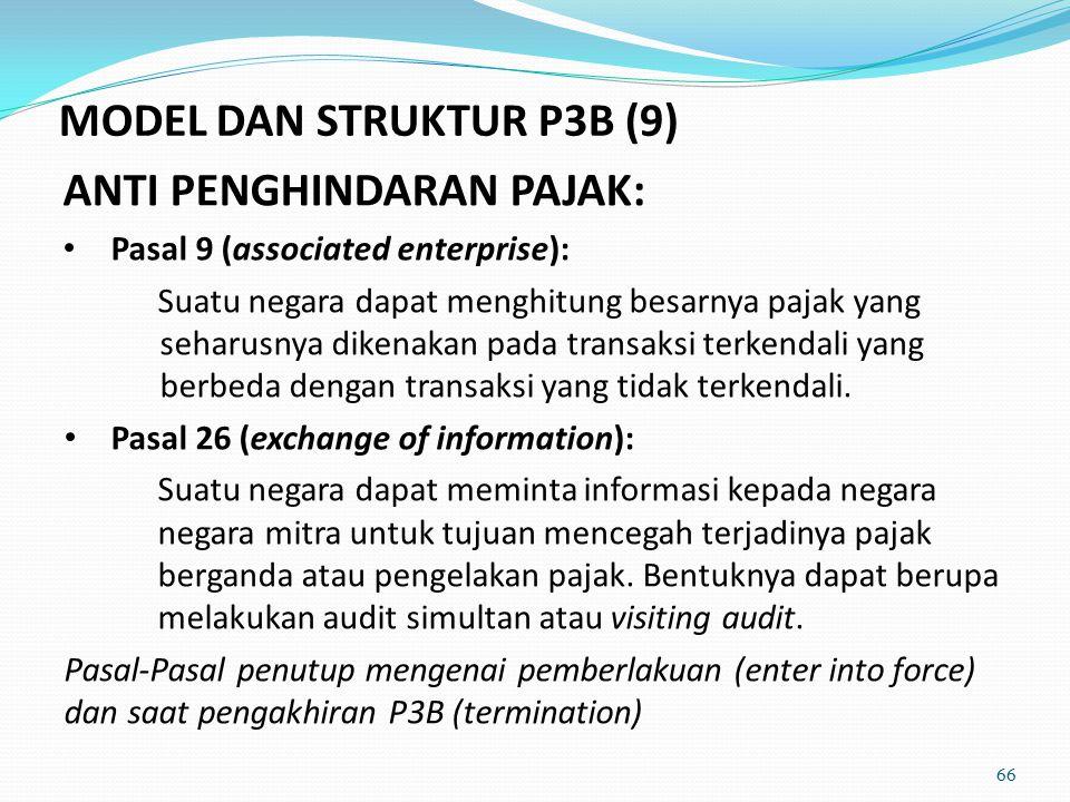 ANTI PENGHINDARAN PAJAK: Pasal 9 (associated enterprise): Suatu negara dapat menghitung besarnya pajak yang seharusnya dikenakan pada transaksi terkendali yang berbeda dengan transaksi yang tidak terkendali.