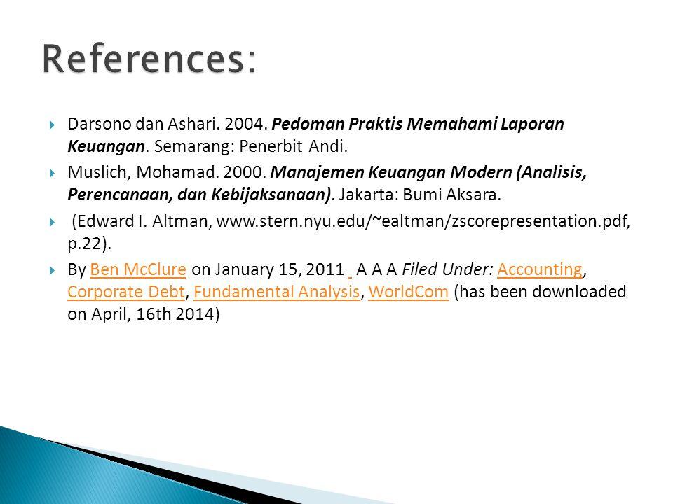  Darsono dan Ashari.2004. Pedoman Praktis Memahami Laporan Keuangan.