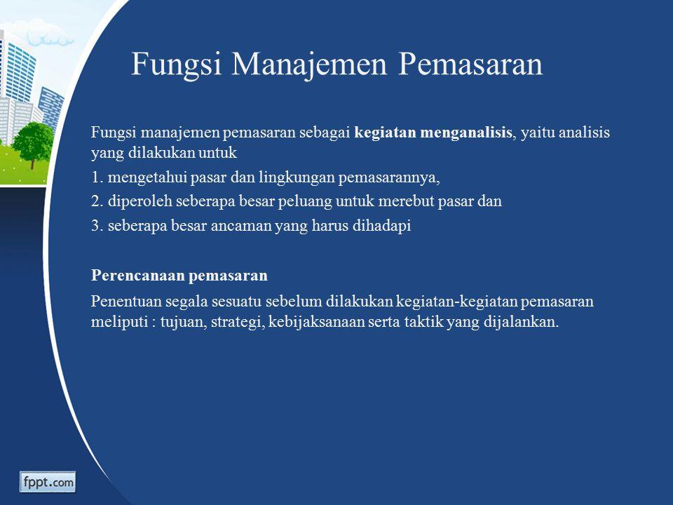 2. Lingkungan Mikro : - Perantara Pemasaran - Pemasok - Pesaing - Masyarakat