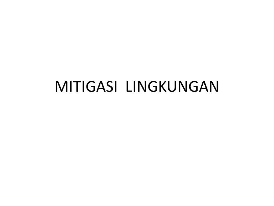 MITIGASI LINGKUNGAN