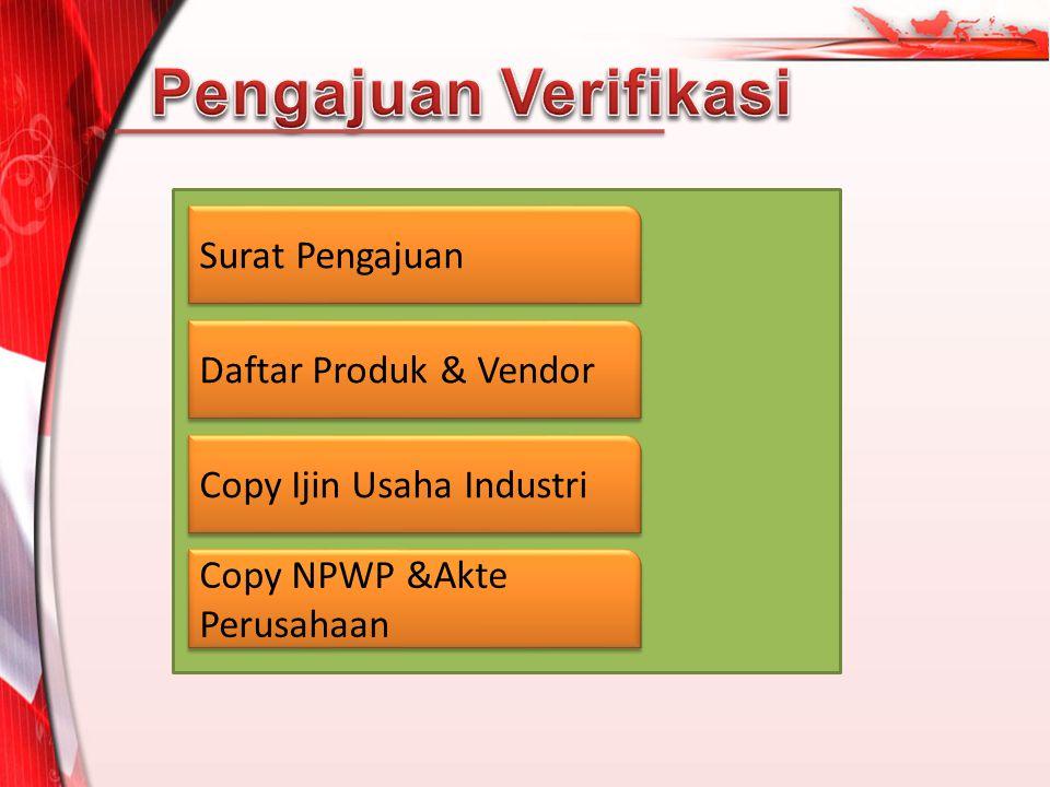 Surat Pengajuan Daftar Produk & Vendor Copy Ijin Usaha Industri Copy NPWP &Akte Perusahaan