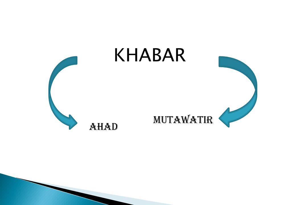 KHABAR MUTAWATIR AHAD