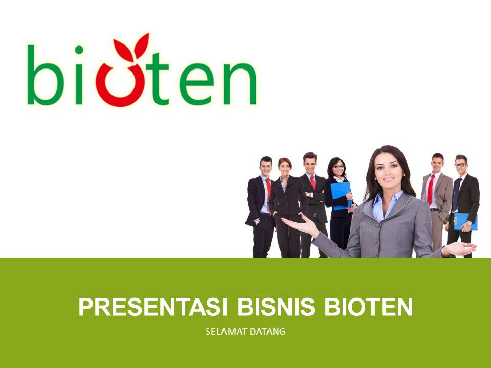 PRESENTASI BISNIS BIOTEN SELAMAT DATANG