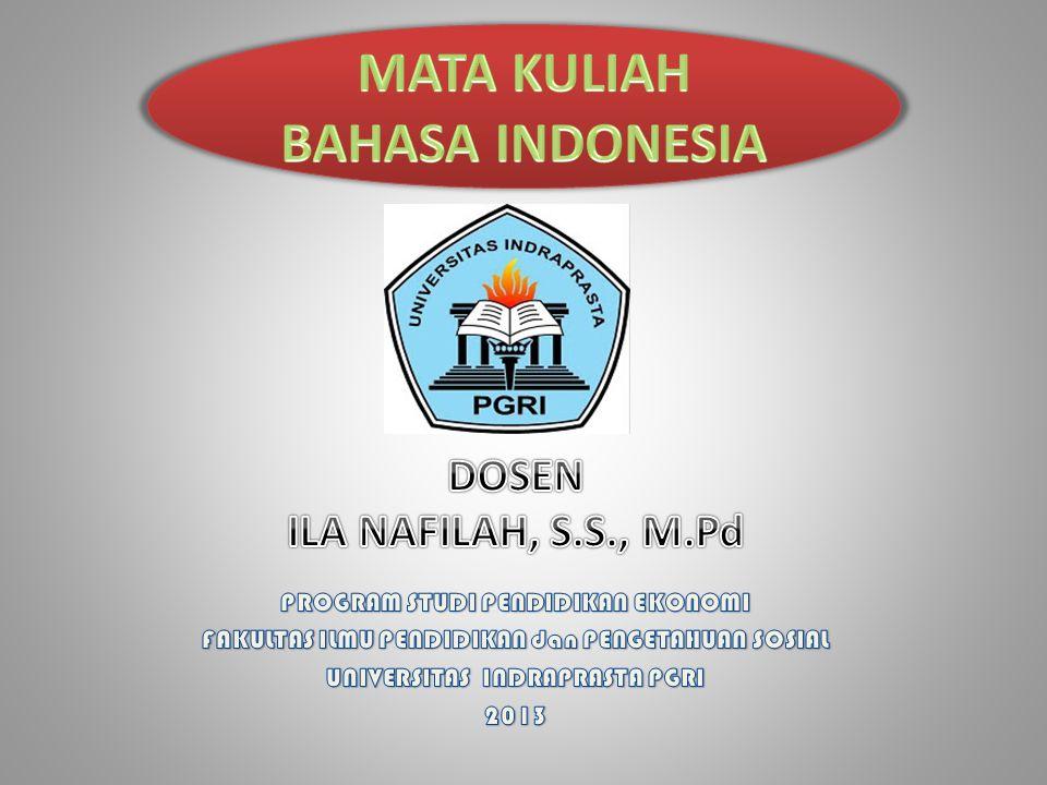 Mata kuliah bahasa Indonesia sebagai Mata Kuliah Pengembangan Kepribadian (MPK) menekankan keterampilan menggunakan bahasa Indonesia yang baik dan benar dalam ranah membaca, berbicara, menyimak, dan menulis.