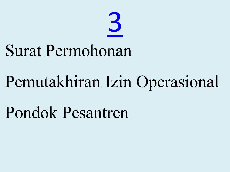 Izin operasional pesantren hanya diberlakukan pada pondok pesantren yang keberadaan lokasinya disebutkan di dalam izin operasional pesantren dimaksud izin operasional pesantren tidak berlaku pada pesantren yang berbeda alamatnya atau pesantren- pesantren cabang.