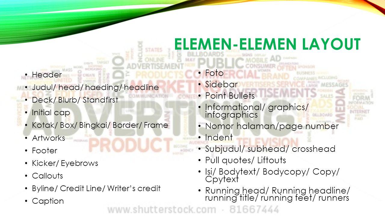 ELEMEN-ELEMEN DESAIN Garis Bentuk Tekstur Ruang kosong Ukuran Value Warna