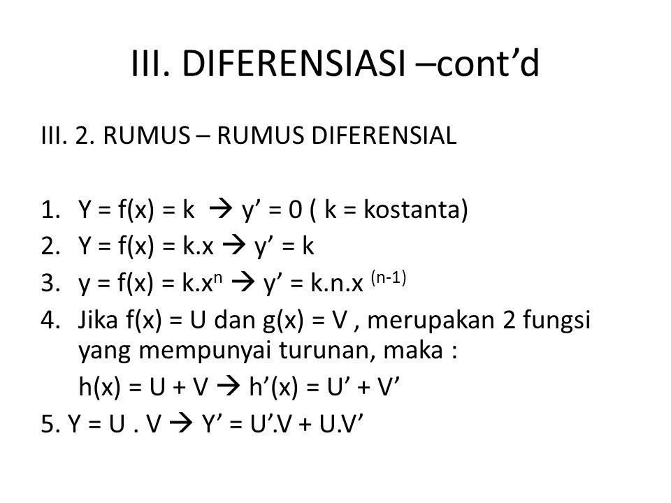 III.DIFERENSIASI –cont'd III. 2.