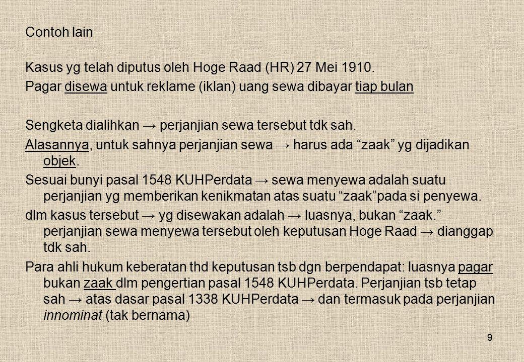 9 Contoh lain Kasus yg telah diputus oleh Hoge Raad (HR) 27 Mei 1910.