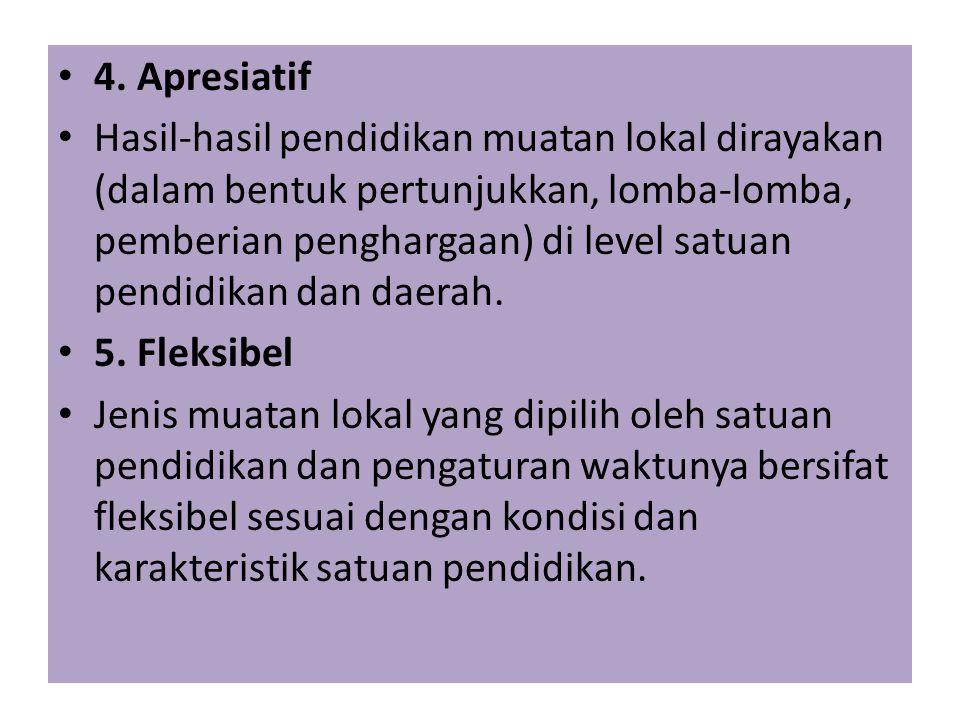 Pengembangan muatan lokal perlu memperhatikan beberapa prinsip pengembangan sebagai berikut: 1. Utuh Pengembangan pendidikan muatan lokal dilakukan be