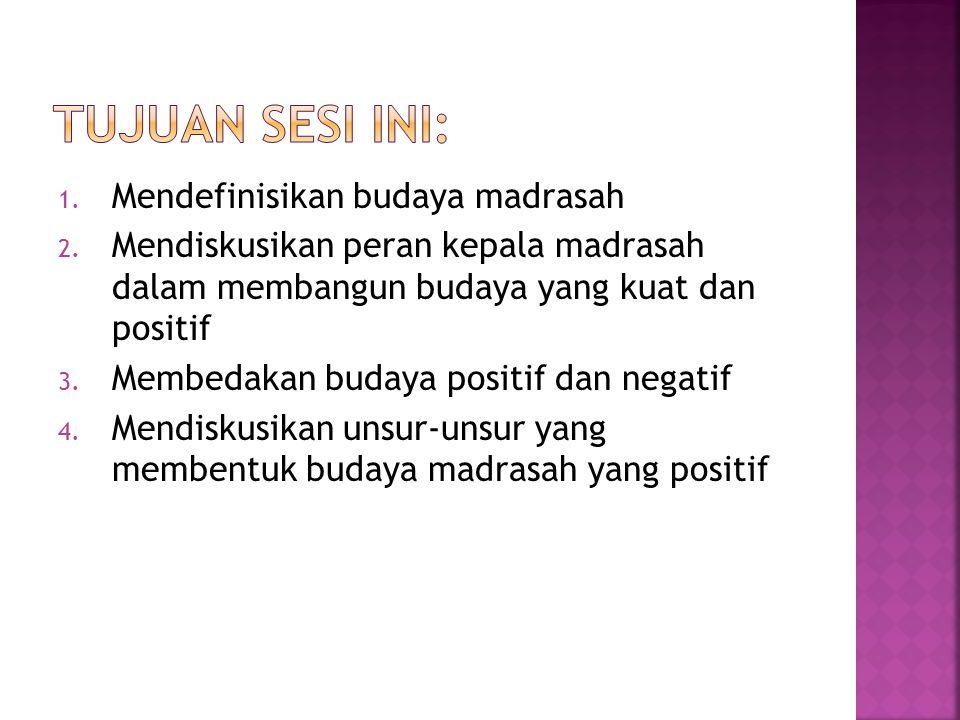 1. Mendefinisikan budaya madrasah 2.