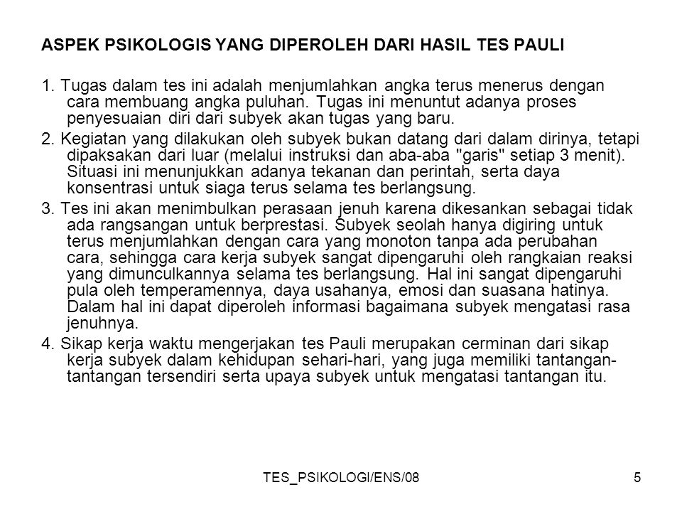 5 ASPEK PSIKOLOGIS YANG DIPEROLEH DARI HASIL TES PAULI 1.