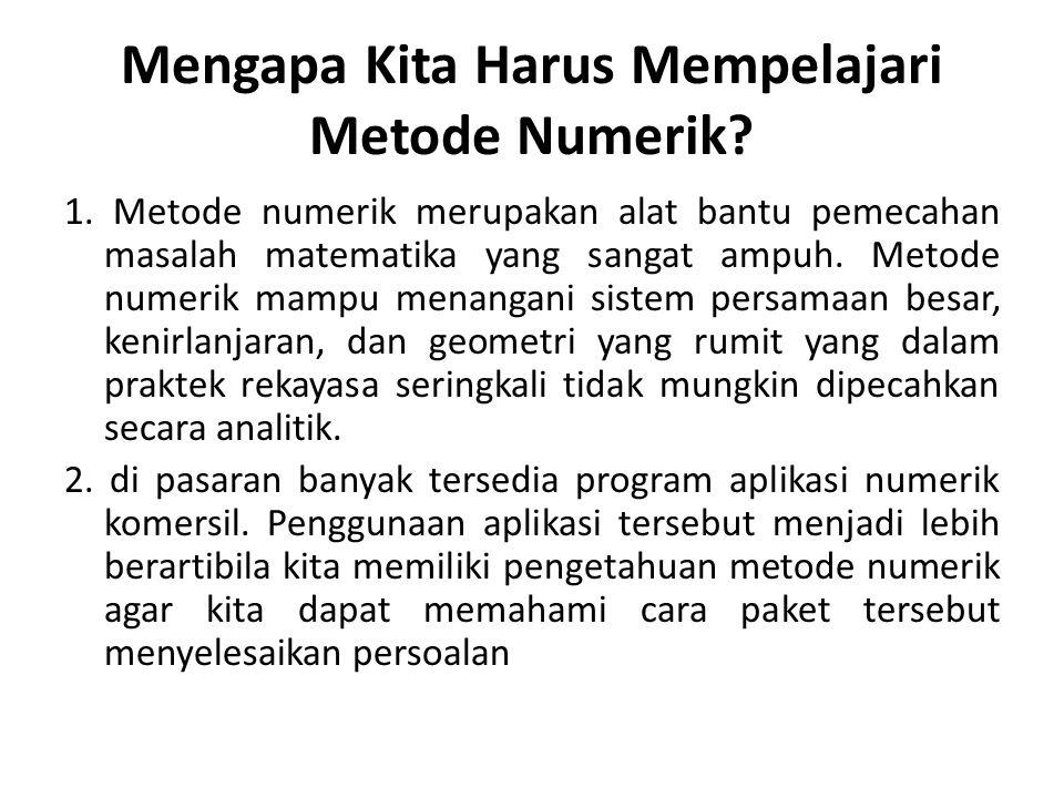 Mengapa Kita Harus Mempelajari Metode Numerik.1.