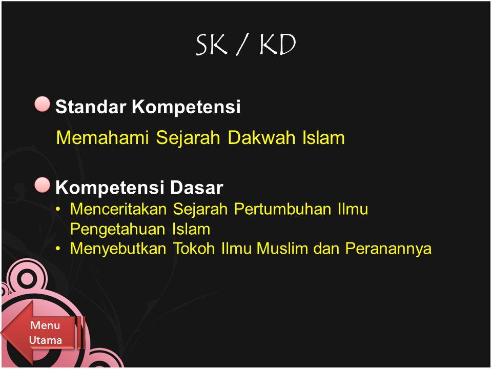 Menu Utama 1. SK / KD 2. Tujuan 3. Materi Belajar 4. Latihan & Tugas 5. Exit