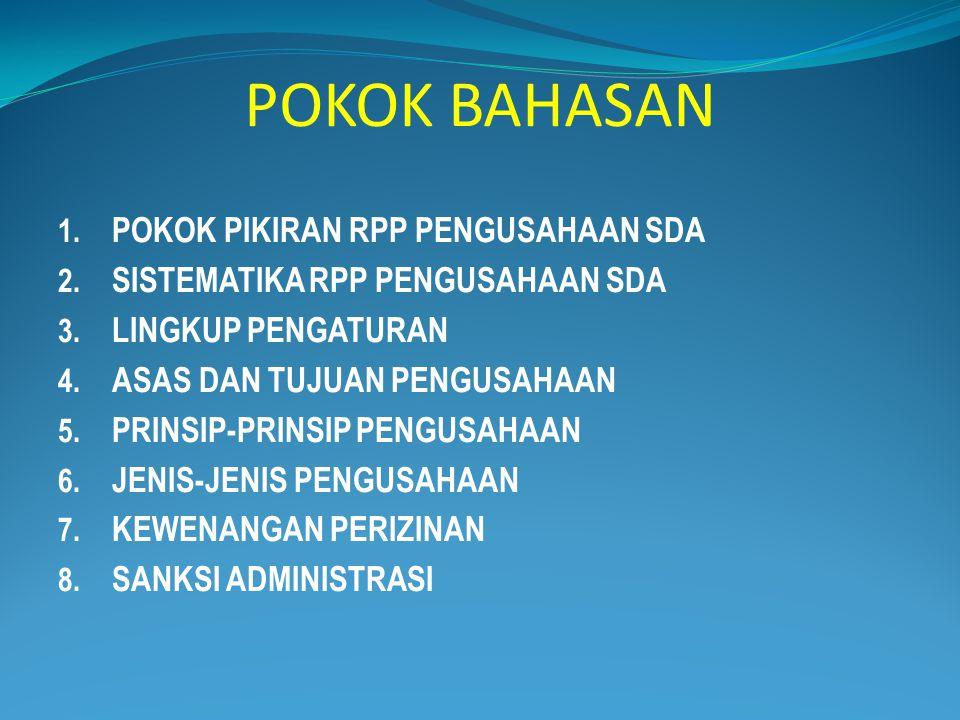 POKOK BAHASAN 1.POKOK PIKIRAN RPP PENGUSAHAAN SDA 2.