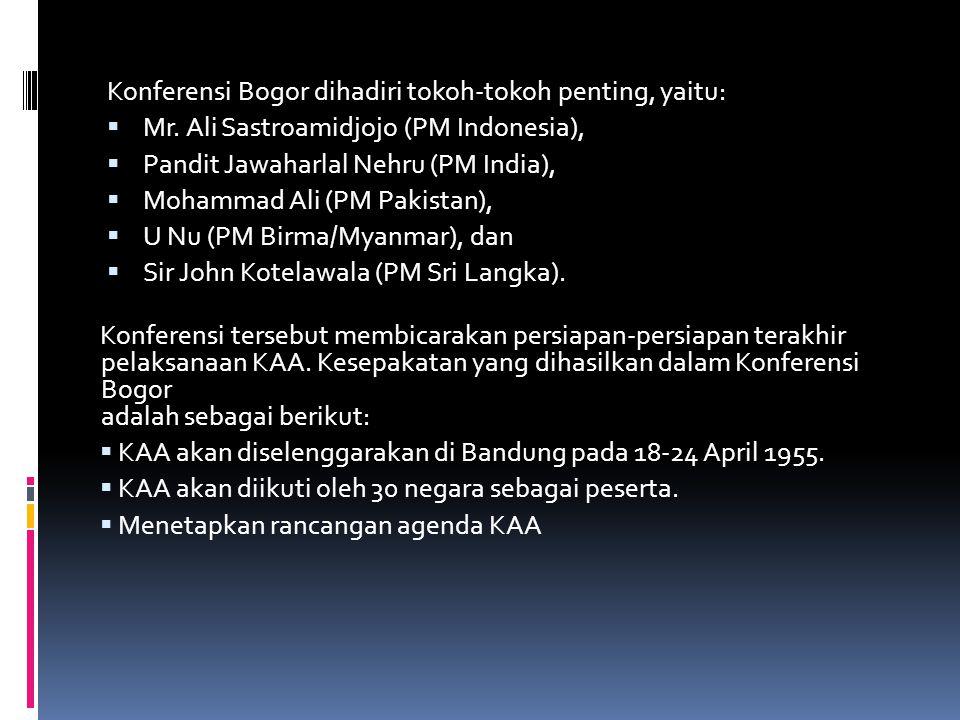 Konferensi Bogor dihadiri tokoh-tokoh penting, yaitu:  Mr.