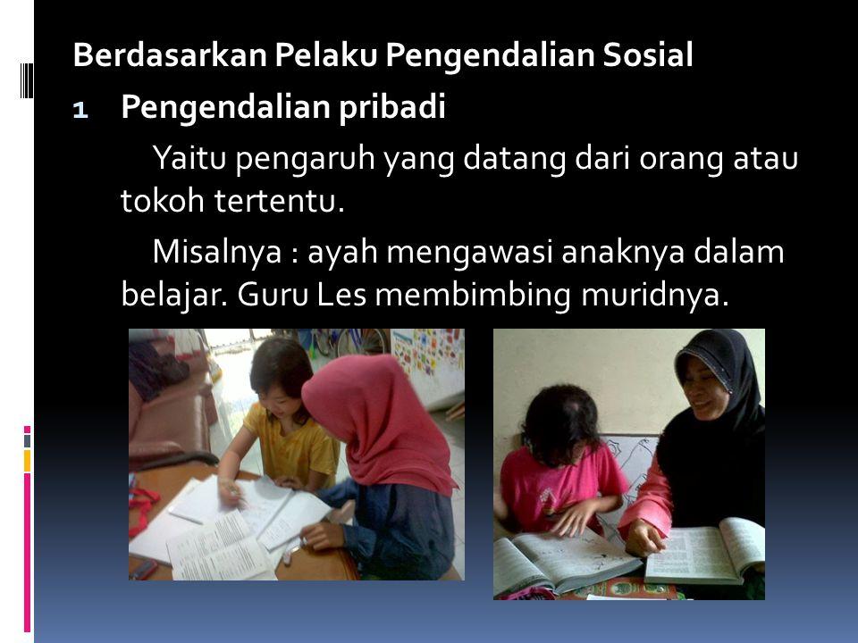 2.Tindakan coersif Yaitu tindakan pengendalian sosial yang dilakukan dengan cara pemaksaan.