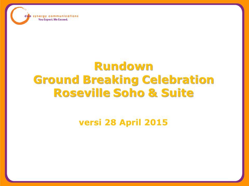 Rundown Ground Breaking Celebration Roseville Soho & Suite Rundown Ground Breaking Celebration Roseville Soho & Suite versi 28 April 2015