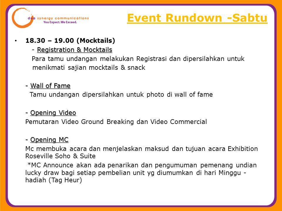 18.30 – 19.00 (Mocktails) Registration & Mocktails - Registration & Mocktails Para tamu undangan melakukan Registrasi dan dipersilahkan untuk menikmat