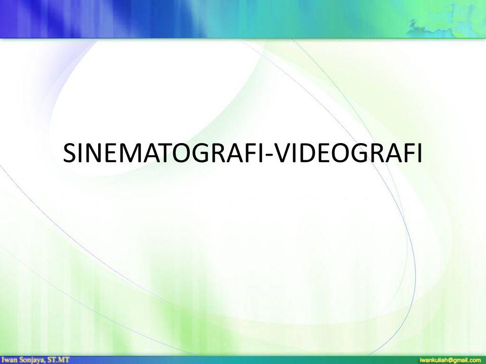 SINEMATOGRAFI-VIDEOGRAFI