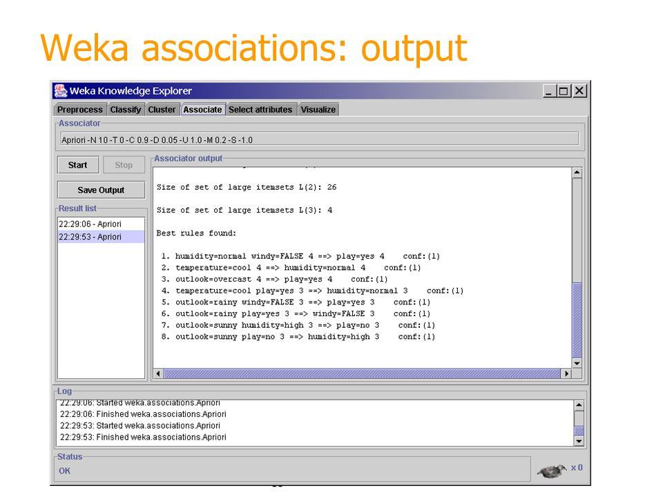 30 Weka associations: output