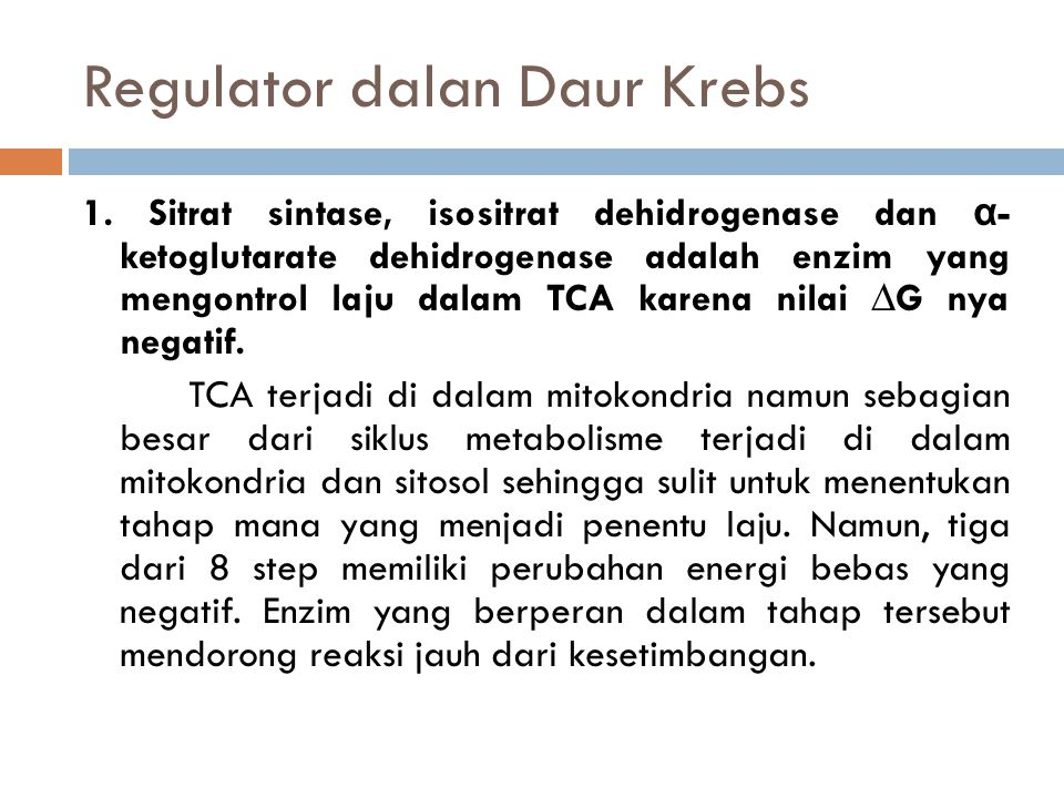 Regulator dalan Daur Krebs 1.