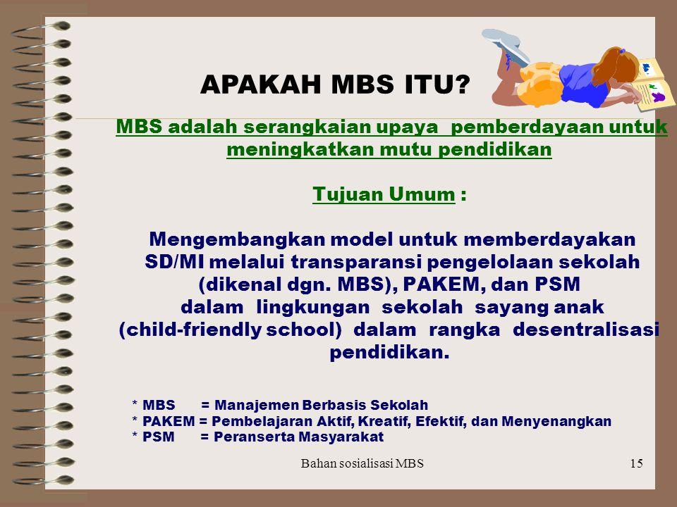 Bahan sosialisasi MBS14 PARADIGMA BARU Merespons fakta kemerosotan dan tantangan Otonomi daerah KONSEP -------------------------- > REALITA IDENTITAS
