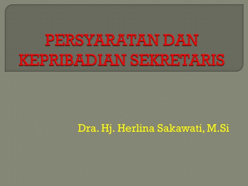 Dra. Hj. Herlina Sakawati, M.Si