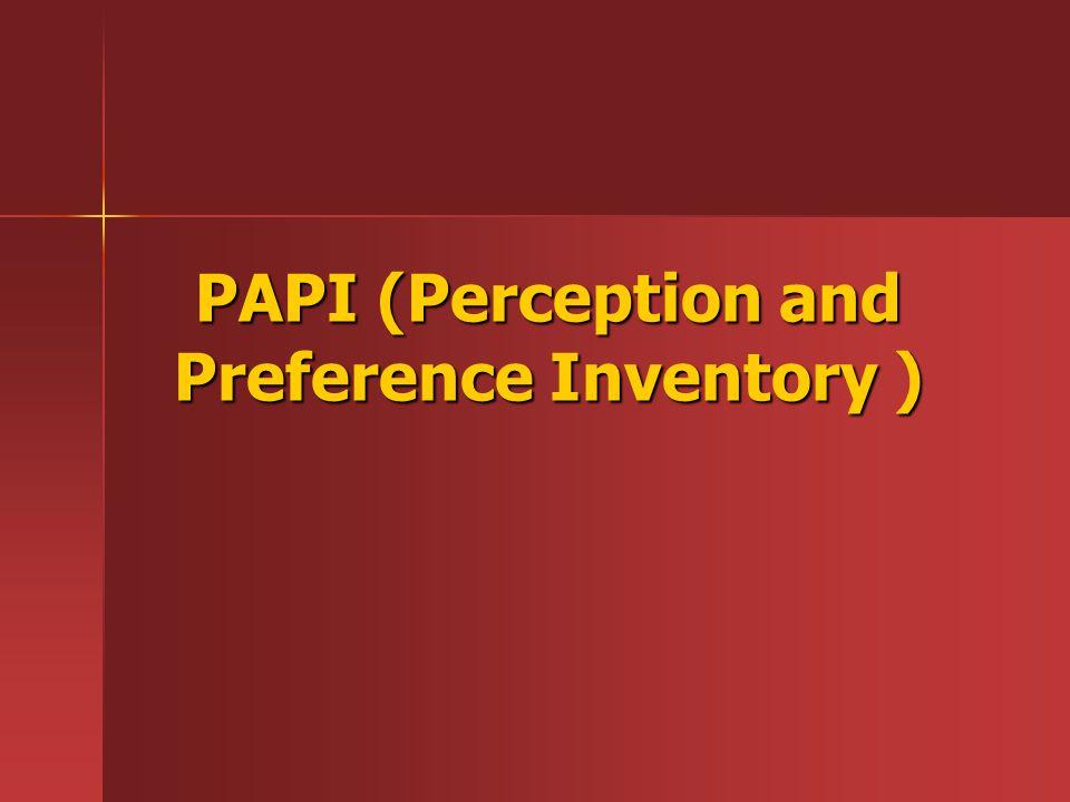 Keterkaitan Teori ' Needs- Press ' Murray dengan PAPI Skala Role PAPI mengukur persepsi individu terhadap dirinya dalam lingkungan kerja dan memperhatikan area-area seperti kepemimpinan, perencanaan integratif dan gaya pekerjaan (perhatian terhadap detil).