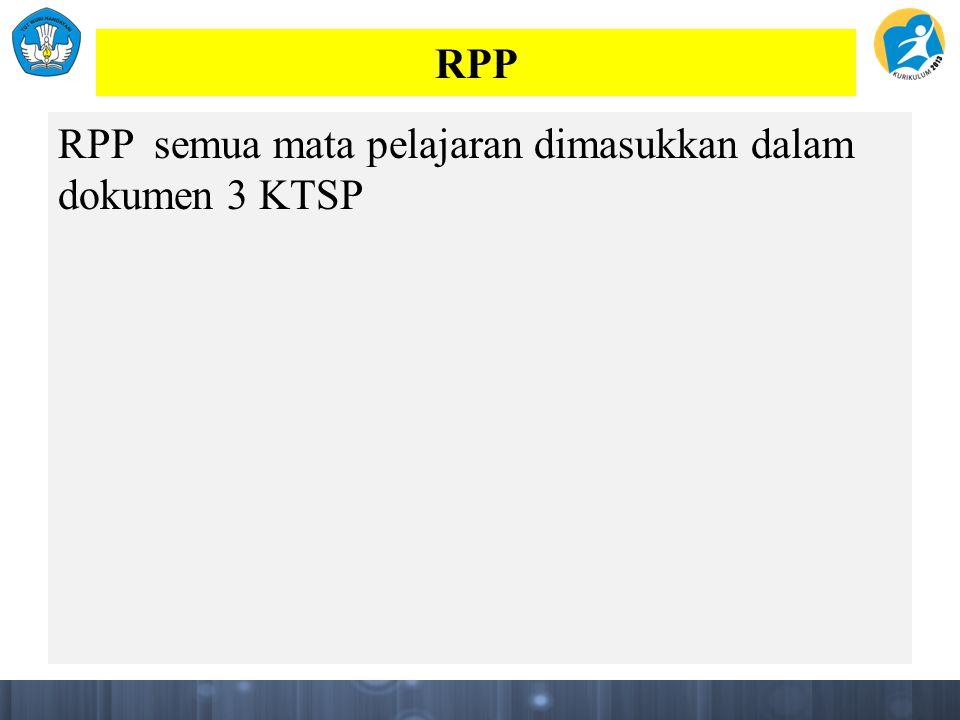 RPP RPP semua mata pelajaran dimasukkan dalam dokumen 3 KTSP