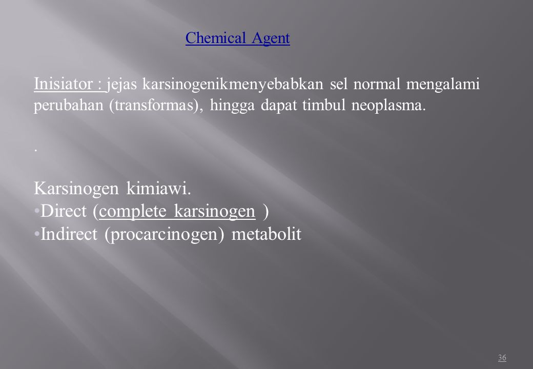 35 Extrinsic Factors: Genetics damage Chemical Agent Radiation Oncogen Vi