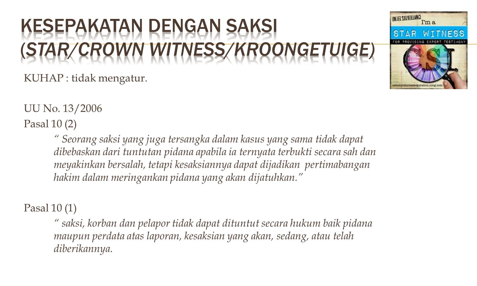 KUHAPRUU KUHAPINGGRIS Pasal 184 ayat (1), yaitu : a.
