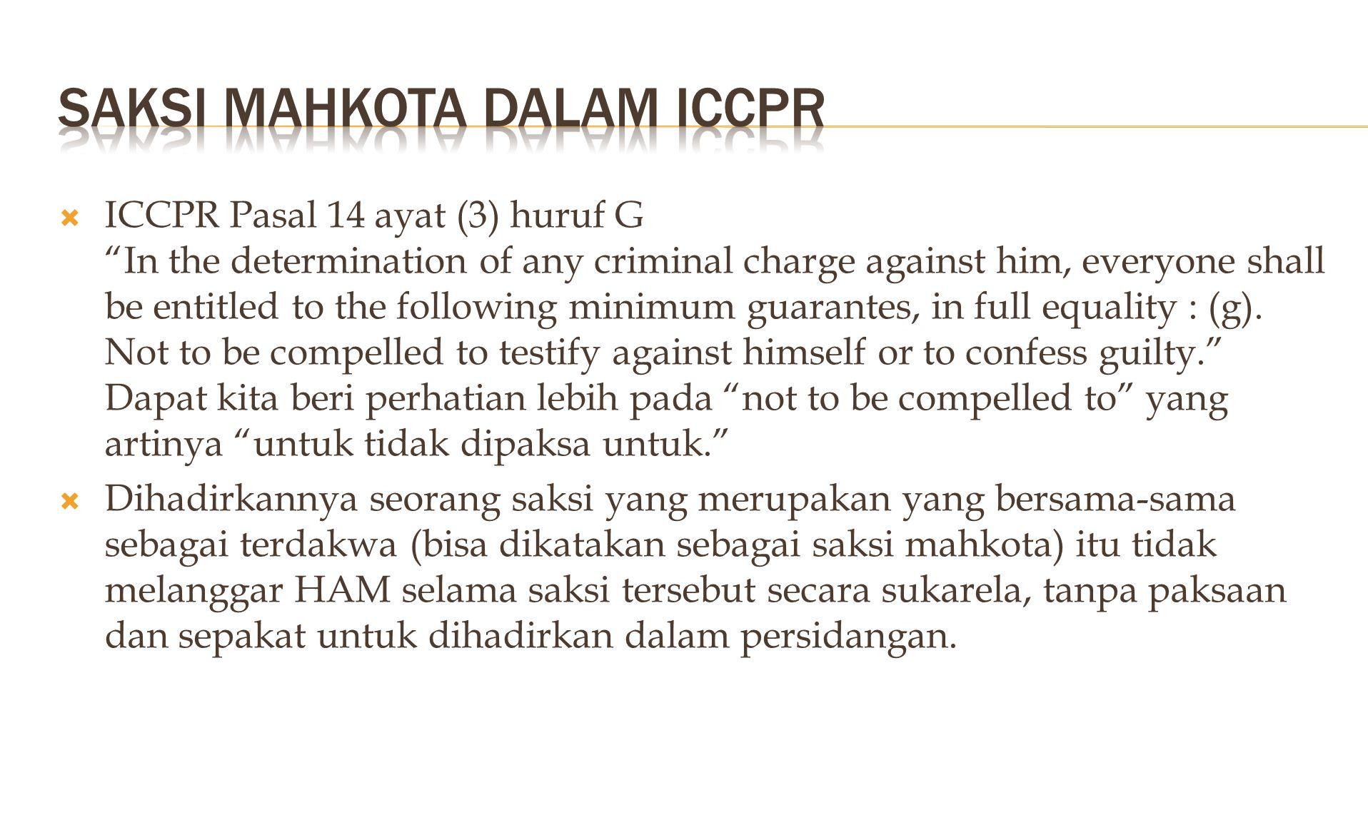  Lebih dari satu pelaku TP  Sama-sama sebagai Tersangka/Terdakwa  Bekerjasama dengan Penyidik/PU  Paling sedikit terlibat /peranannnya dalam TP =