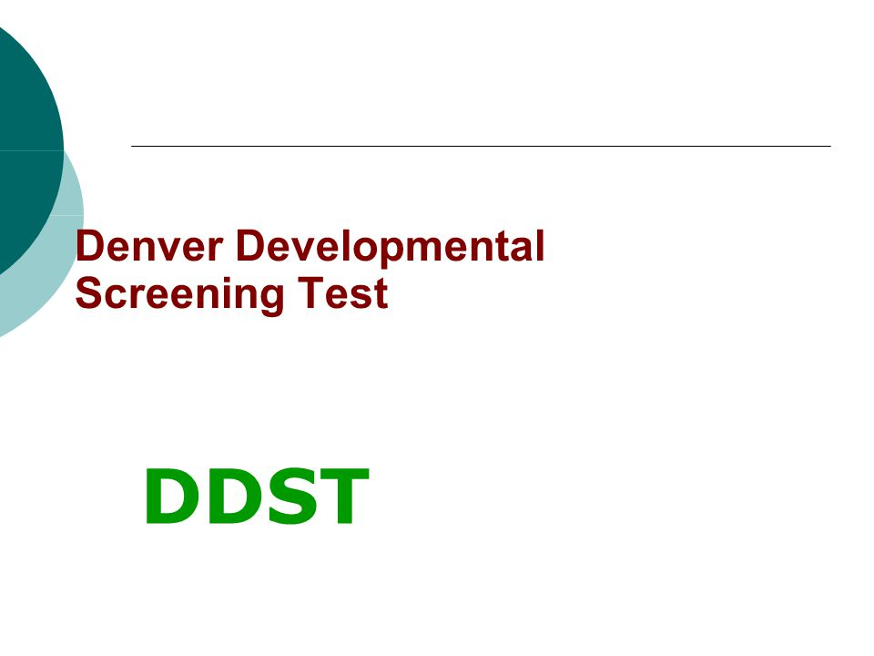 Denver Developmental Screening Test DDST