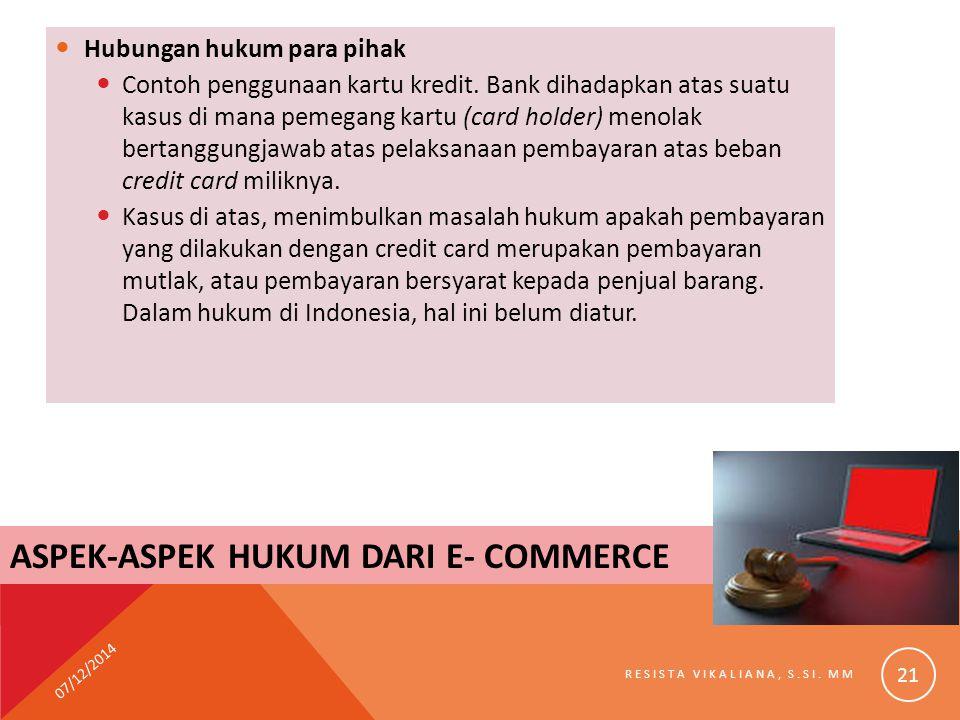 Hubungan hukum para pihak Contoh penggunaan kartu kredit. Bank dihadapkan atas suatu kasus di mana pemegang kartu (card holder) menolak bertanggungjaw