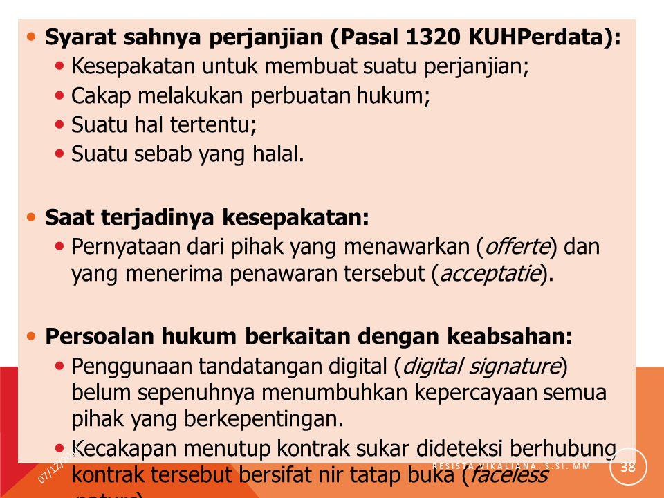 Syarat sahnya perjanjian (Pasal 1320 KUHPerdata): Kesepakatan untuk membuat suatu perjanjian; Cakap melakukan perbuatan hukum; Suatu hal tertentu; Sua