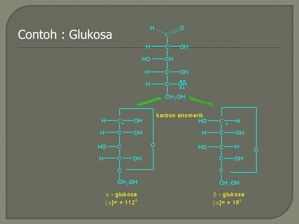 Contoh : Glukosa