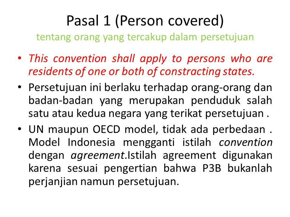 Pasal 9 (hubungan istimewa) 1.Dalam pasal 9 ayat 3, model Indonesia menyatakan bahwa suatu negara yang terikat persetujuan tidak akan merubah laba dari sebuah perusahaan dalam keadaan sesuai pada ayat 2 setelah habis batas waktu yang disajikan dalam hukum perpajakannya.