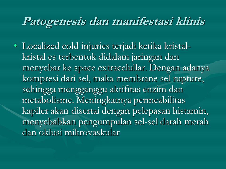 Patogenesis dan manifestasi klinis Radang dingin bisa bersifat deep atau superficial.