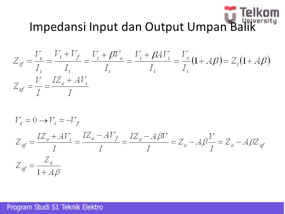 Impedansi Input dan Output Umpan Balik