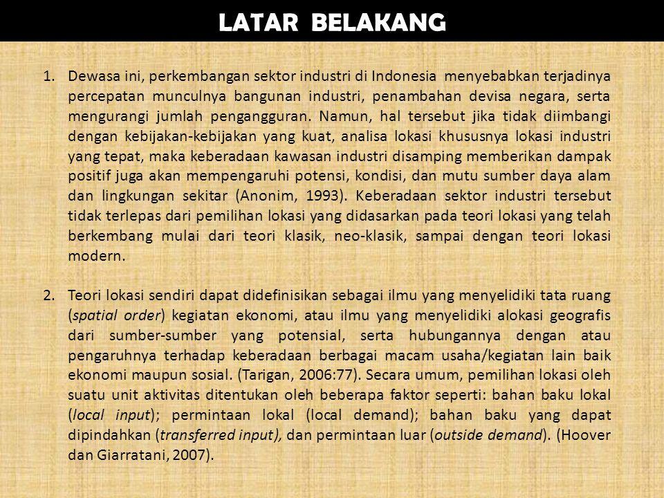LATAR BELAKANG 1.Dewasa ini, perkembangan sektor industri di Indonesia menyebabkan terjadinya percepatan munculnya bangunan industri, penambahan devisa negara, serta mengurangi jumlah pengangguran.