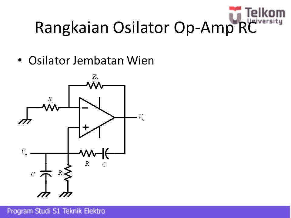 Rangkaian Osilator Op-Amp RC Osilator Jembatan Wien