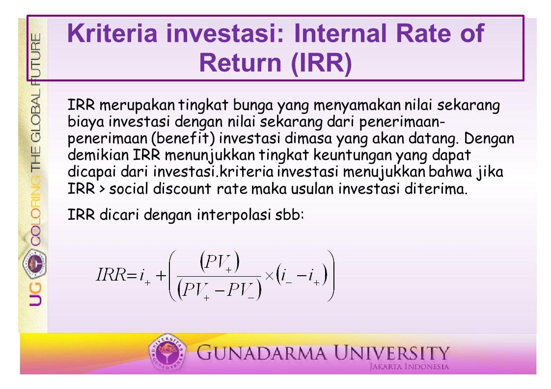 Kriteria investasi: Profitability Index (PI) Profitability Index menunjukkan perbandingan natara nilai sekarang penerimaan kas bersih dimasa yang akan datang dengan nilai sekarang biaya investasi.