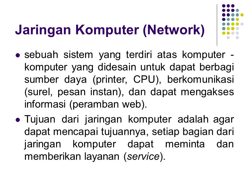 Evaluasi 1.What is Internet. 2. What is the purpose of internet.