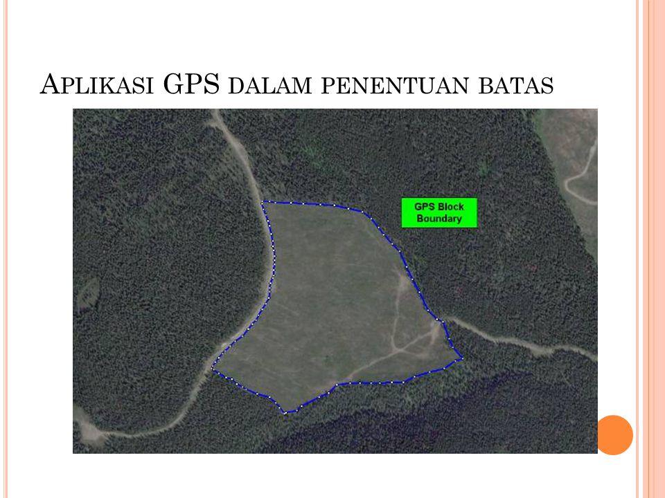 A PLIKASI GPS DALAM PENENTUAN BATAS